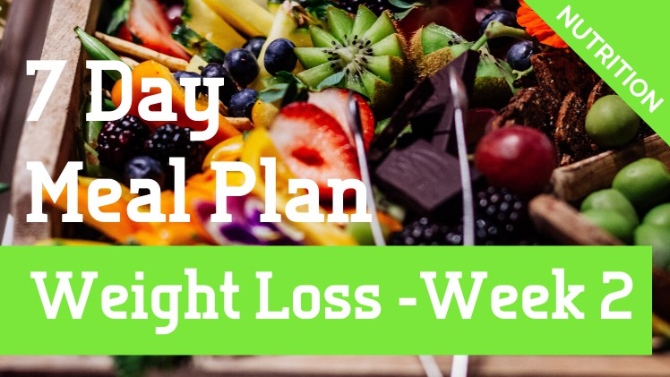Weight Loss Meal Plan Week 2