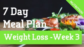 Weight Loss Meal Plan Week 3