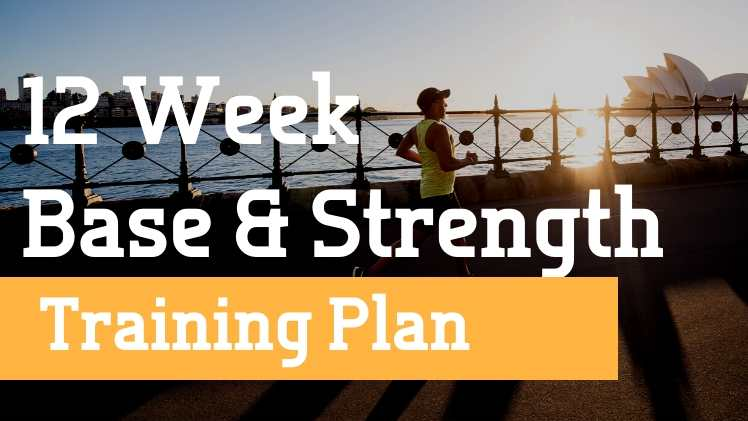 Base and Strength Training Plan