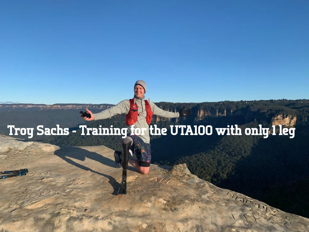 Troy Sachs – Training for the UTA100 with only 1 leg!